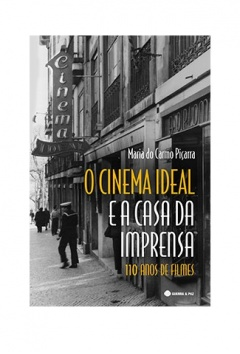 O CINEMA IDEAL E A CASA DA IMPRENSA