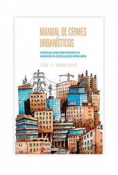 MANUAL DOS CRIMES URBANÍSTICOS